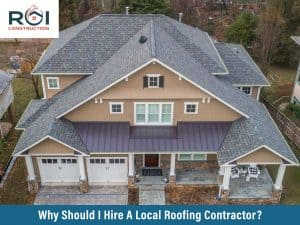 why should I hire a local contractor?